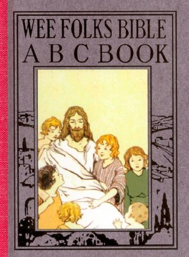 Wee Folks Bible ABC Book (Wee Book for Wee Folk)
