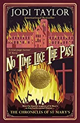 No Time Like The Past (The Chronicles of St Mary's Series Book 5)