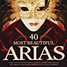 40 Most Beautiful Arias [Import anglais]