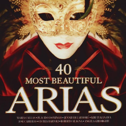 40 Most Beautiful Arias [Interna...