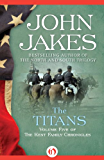 The Titans (The Kent Family Chronicles)