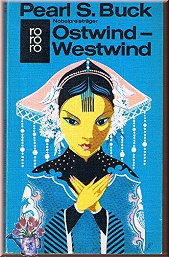 Ostwind, Westwind.