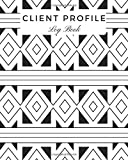 Client Profile Log Book: Customer Appointment Management System | Log Book, Information Keeper, Record & Organise | For Salons, Nail Technicians, Hairstylists, Beauticians & More (Organization)