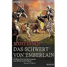 Das Schwert von Emberlain: Roman (Locke Lamora, Band 4)