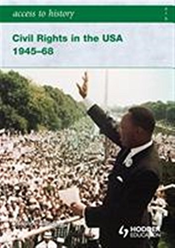 Access to History: Civil Rights in the USA 1945-68 por Vivienne Sanders