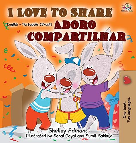 I Love to Share (English Portuguese Bilingual Book) (English Portuguese Bilingual Collection)