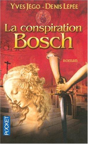 """<a href=""""/node/6624"""">La conspiration Bosch</a>"""