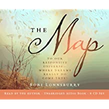 The Map: To Our Responsive Universe, Where Dreams Really Do Come True!