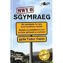 Mwy o Sgymraeg