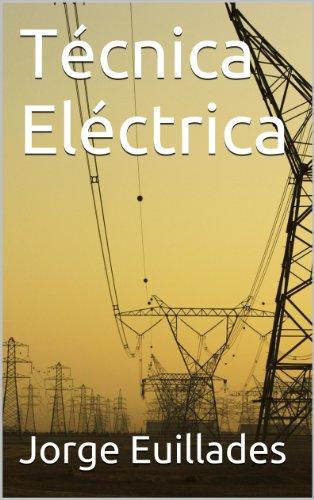 Técnica Eléctrica por Jorge Euillades