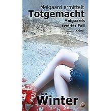 Totgemacht: Mølgaards zweiter Fall (Mølgaard ermittelt 2)