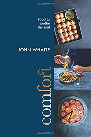Comfort: Food to soothe the soul