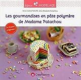 Les gourmandises en pâte polymère de Madame Patachou