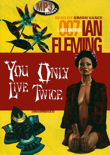 You Only Live Twice (James Bond Novels)