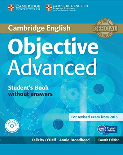 Objective Advanced Student's Book without Answers with CD-ROM Fourth Edition