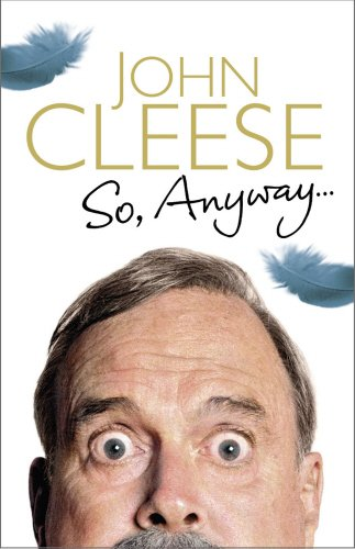 So, Anyway...: The Autobiography por John Cleese