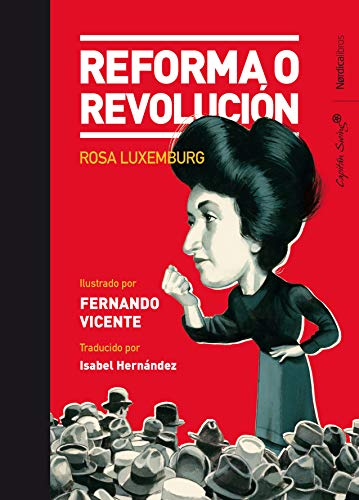 Reforma o revolución (Ilustrados) (Spanish Edition)