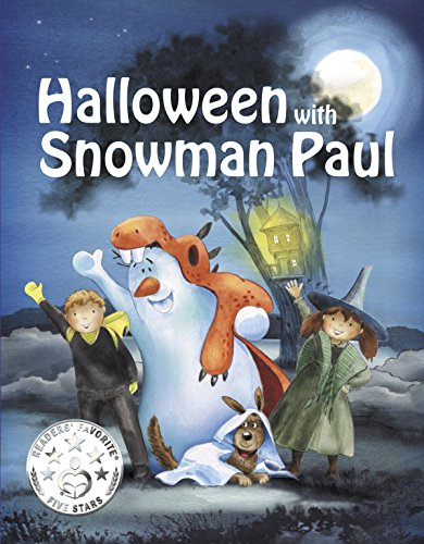 oween with Snowman Paul, (Rhyming Picture Book about Halloween), Beginner Readers, Bedtime Stories (Snowman Paul Book Series, vol. 6) (English Edition) (Halloween-feiertag 2017)
