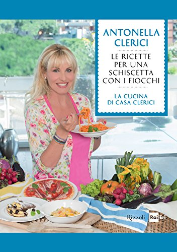 Le ricette per una schiscetta con i fiocchi: Le migliori ricette de La cucina di Casa Clerici