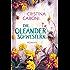 Die Oleanderschwestern: Roman