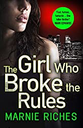 The Girl Who Broke the Rules (George McKenzie, Book 2)