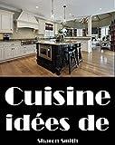 Telecharger Livres Cuisine Idees de Design d interieur (PDF,EPUB,MOBI) gratuits en Francaise