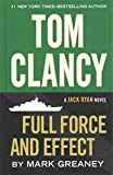[(Tom Clancy Full Force and Effect)] [By (author) Mark Greaney] published on (December, 2014)
