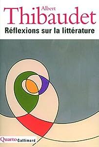 """Afficher """"Réflexions sur la littérature"""""""