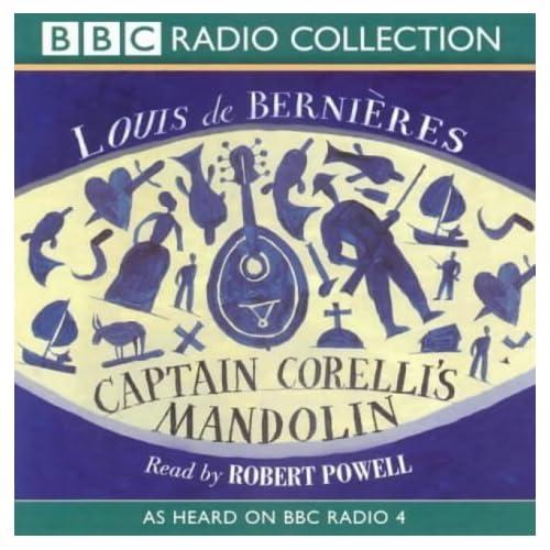 Captain Corelli's Mandolin: As Heard on BBC Radio 4 (BBC Radio Collection) by Louis de Bernieres(2002-04-02)