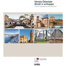 Veneto Orientale. Studi e sviluppo. (I Panorami Vol. 1) (Italian Edition)