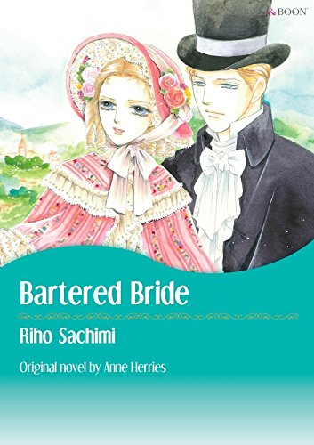 BARTERED BRIDE (Mills & Boon comics)