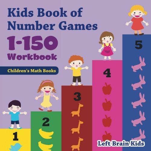 Kids Book of Number Games 1-150 Workbook | Children's Math Books