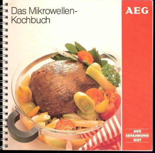 Das Mikrowellen-Kochbuch