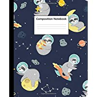 Composition Notebook: Cute Space Sloth & Galaxy Blank Wide Ruled Notebook for Students, Kids and Teens | Pretty Sloth Astronaut Wide Lined Journal for School and College for Writing & Notes.