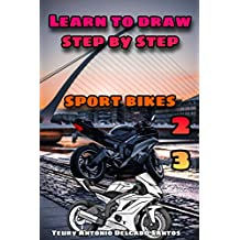 how to draw realistic step by step: sport motorcycle (aprende a dibujar paso a paso Book 23) (English Edition)