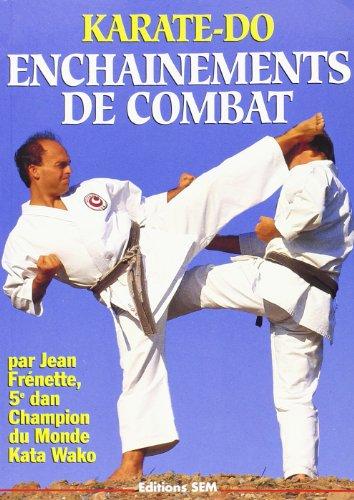 Karaté Do Enchainements de Combat