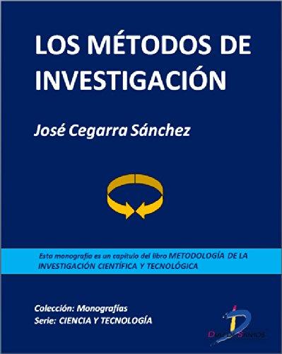 Los métodos de investigación (Capítulo del libro Metodología de la investigación científica y tecnológica): 1