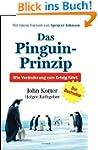 Das Pinguin-Prinzip: Wie Veränderung...