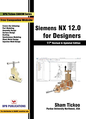 Siemens NX 12.0 for Designers 11th Revised edition