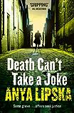 Death Can't Take a Joke (Kiszka & Kershaw, Book 2)