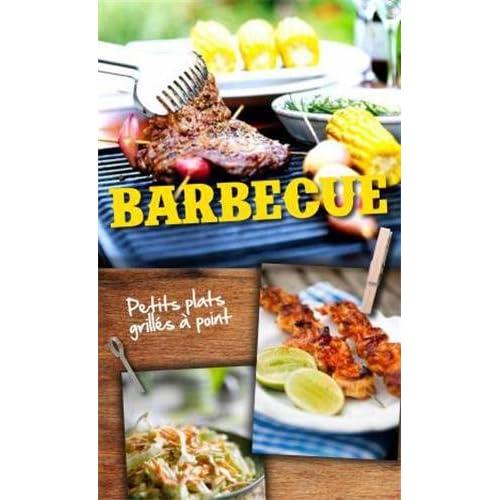 Barbecue : Petits plats grillés à point