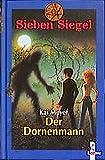 Der Dornenmann (Sieben Siegel, Band 4)