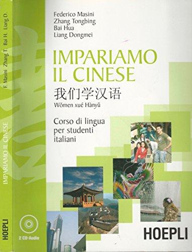 Impariamo il cinese. Corso di lingua per studenti italiani.