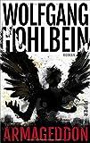 Armageddon: Roman (Der Armageddon-Zyklus, Band 1) - Wolfgang Hohlbein