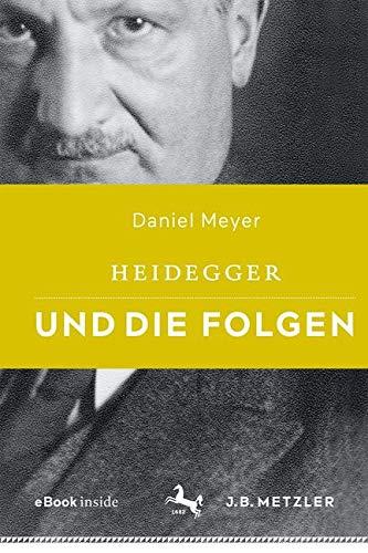 Heidegger und die Folgen