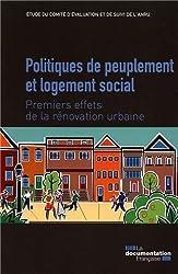 Politiques de peuplement et logement social - Premiers effets de la rénovation urbaine