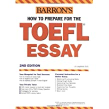 How to Prepare for the TOEFL Essay (Barron's Writing for the TOEFL) by Lin Lougheed (2004-01-01)