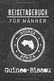 Reisetagebuch für Männer Guinea-Bissau: 6x9 Reise Journal I Notizbuch mit Checklisten zum Ausfüllen I Perfektes Geschenk für den Trip nach Guinea-Bissau für jeden Reisenden