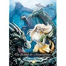 Der Zauber der Meerjungfrauen