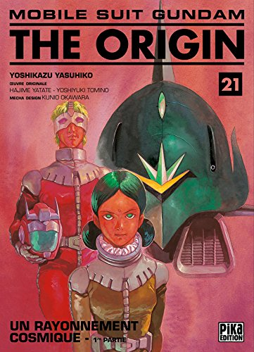 Mobile Suit Gundam The Origin, Tome 21 : Un rayonnement cosmique : 1re partie